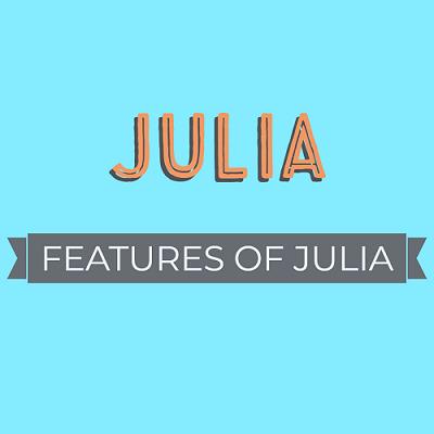 Features of Julia