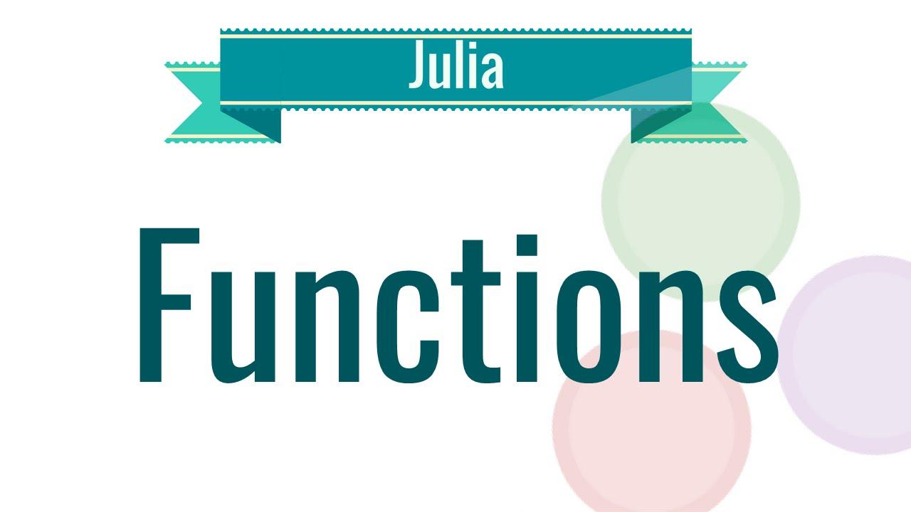 Functions in Julia