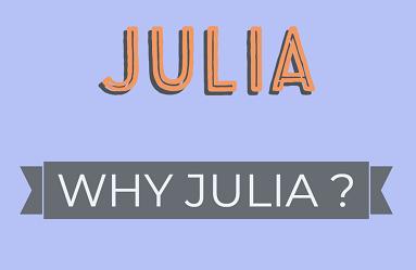 Why julia :: Julia Tutorial
